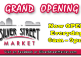 Silver Street Market Grand Opening Now Open