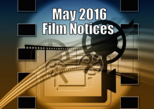 ABQ Movies Film Notices May 2016